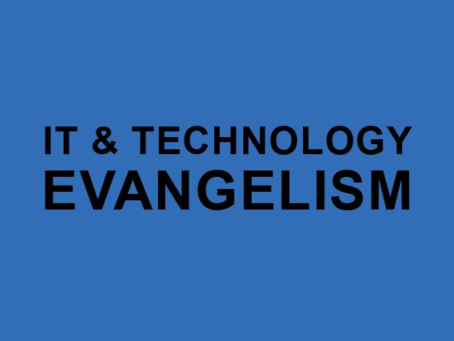 Что такое «Евангелизм» в IT